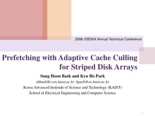 Prefetching with Adaptive Cache Culling for Striped Disk Arrays
