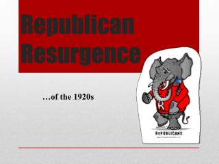Republican Resurgence