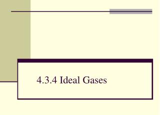 4.3.4 Ideal Gases
