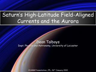 Dean  Talboys Dept. Physics and Astronomy, University of Leicester