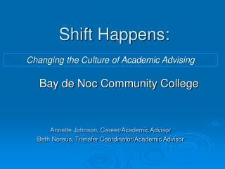 Shift Happens: