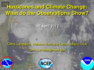 Hurricanes and Climate Change: What do the Observations Show?