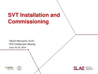 SVT Installation and Commissioning
