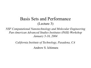 Basis Sets and Performance  Lecture 3