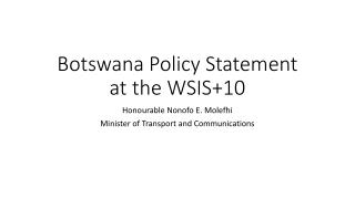Botswana Policy Statement at the WSIS+10