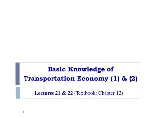 Basic Knowledge of   Transportation Economy (1) & (2)