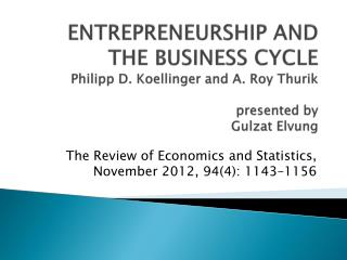 The Review of Economics and Statistics, November 2012, 94(4):  1143–1156