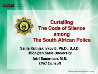 Curtailing  The Code of Silence among  The South African Police