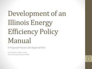 Development of an Illinois Energy Efficiency Policy Manual