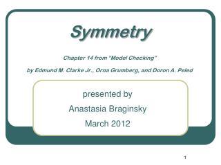 presented by  Anastasia Braginsky March 2012