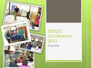 ESDGC Conference 2013