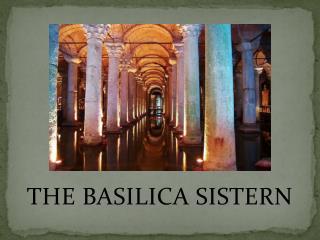 THE BASILICA SISTERN
