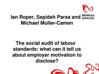 Ian Roper, Sepideh Parsa and Michael Muller-Camen