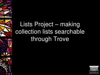 Lists Project – making collection lists searchable through Trove