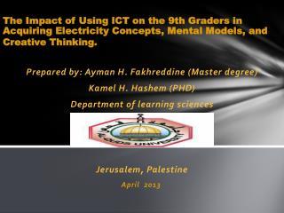 Prepared by:  Ayman  H.  Fakhreddine  (Master degree) Kamel  H.  Hashem  (PHD)