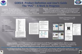 """GOES-R   Product Definition and User's Guide The """"PUG"""" – A Work In Progress"""
