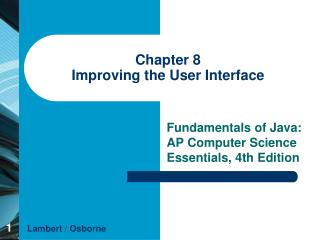 Chapter 8 Improving the User Interface