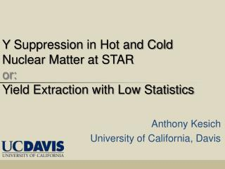 Υ  Suppression  in Hot and Cold Nuclear Matter at  STAR or: Yield Extraction with Low Statistics