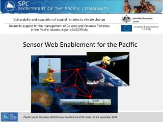 Sensor Web Enablement for the Pacific