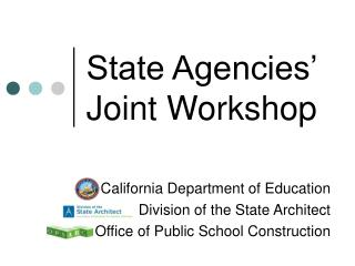 State Agencies   Joint Workshop