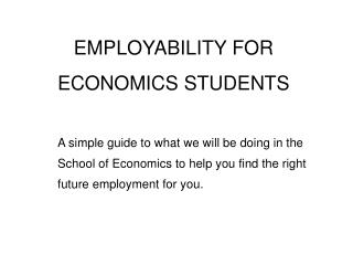 EMPLOYABILITY FOR ECONOMICS STUDENTS