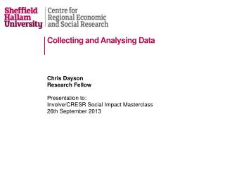 Collecting and Analysing Data