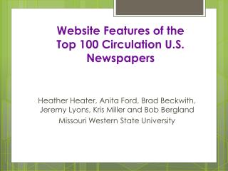 Website Features of the  Top 100 Circulation U.S. Newspapers