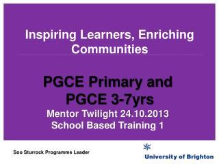 Inspiring Learners, Enriching Communities