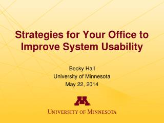 Strategies for Your Office to Improve System Usability