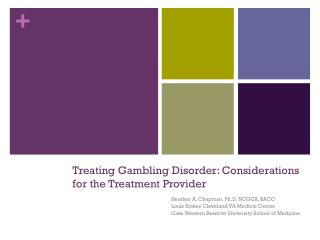 Treating Gambling Disorder: Considerations for the Treatment Provider