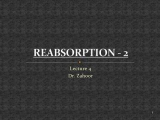 REABSORPTION - 2