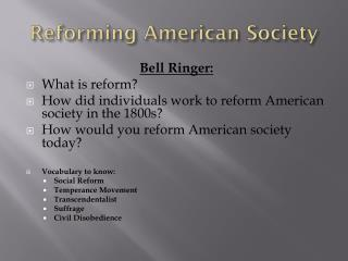 Reforming American Society