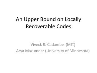 An Upper Bound on Locally Recoverable Codes