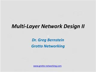 Multi-Layer Network  Design II