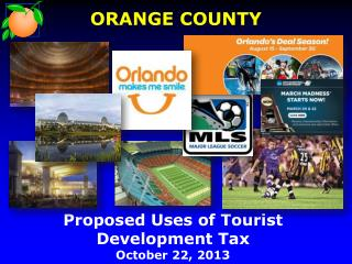 Proposed Uses of Tourist Development Tax  October 22, 2013