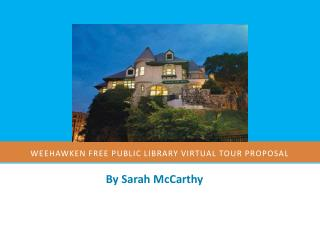 Weehawken free public library virtual tour proposal