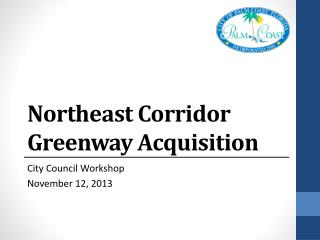 Northeast Corridor Greenway Acquisition