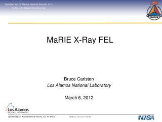 MaRIE  X-Ray FEL