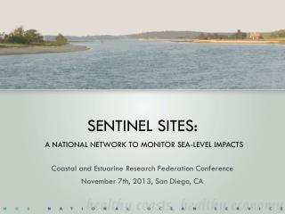 Sentinel Sites: A National Network to Monitor Sea-level impacts