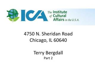 4750 N. Sheridan Road Chicago, IL 60640 Terry  Bergdall Part 2