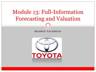 Module 13: Full-Information Forecasting and Valuation