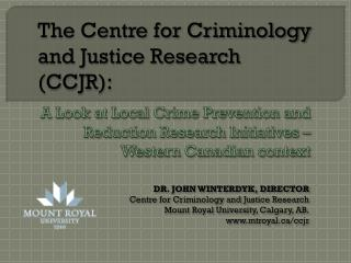 A Look at Local Crime Prevention and Reduction Research Initiatives – Western Canadian context