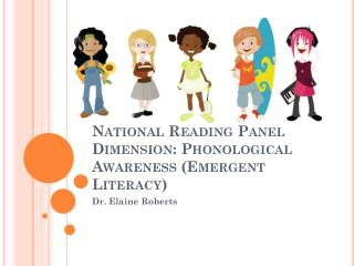 National Reading Panel Dimension: Phonological Awareness (Emergent Literacy)