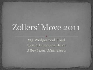 Zollers ' Move 2011