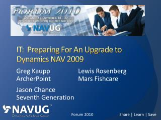IT:  Preparing For An Upgrade to Dynamics NAV 2009