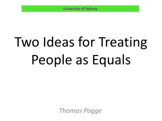 Two Ideas for Treating People as Equals