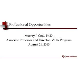 Professional Opportunities