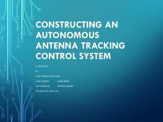 Constructing an Autonomous Antenna Tracking Control System