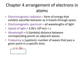 Chapter 4 arrangement of electrons in atoms