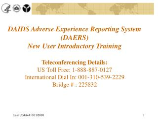 DAIDS Adverse Experience Reporting System (DAERS) New User Introductory Training